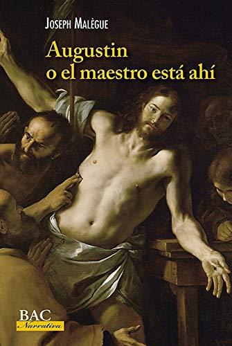 Augustin o el maestro está ahí