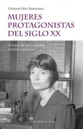 Mujeres protagonistas del siglo XX
