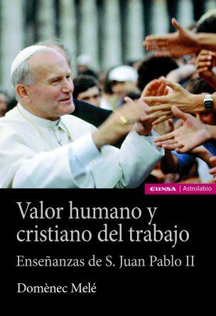 Valor humano y cristiano del trabajo
